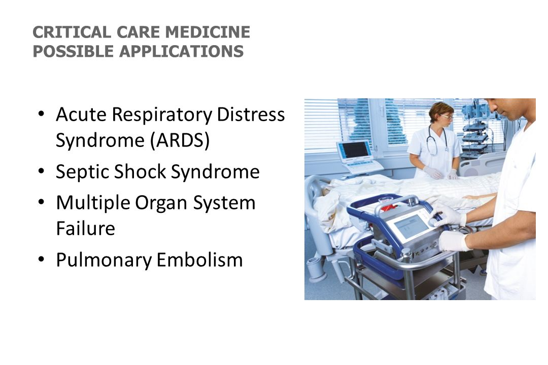Acute Respiratory Distress Syndrome (ARDS) Septic Shock Syndrome