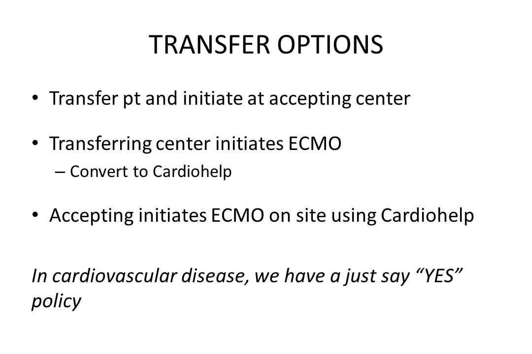 TRANSFER OPTIONS Transfer pt and initiate at accepting center