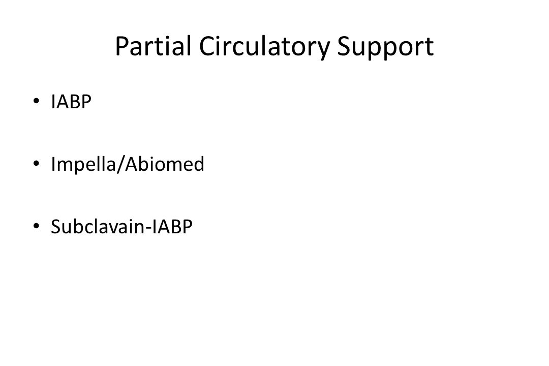 Partial Circulatory Support