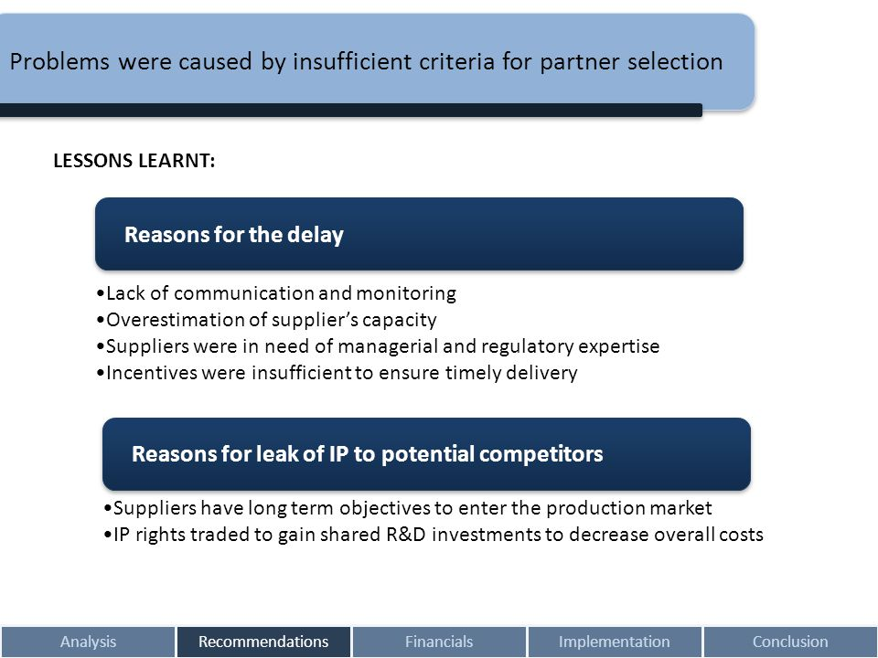 Problems were caused by insufficient criteria for partner selection