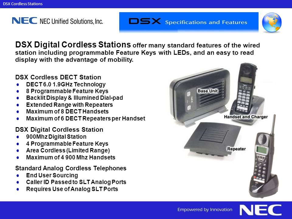 DSX Cordless Stations DSX Digital Cordless Stations offer many standard features of the wired.