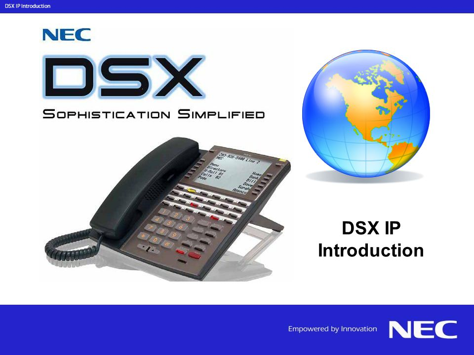 DSX IP Introduction DSX IP Introduction