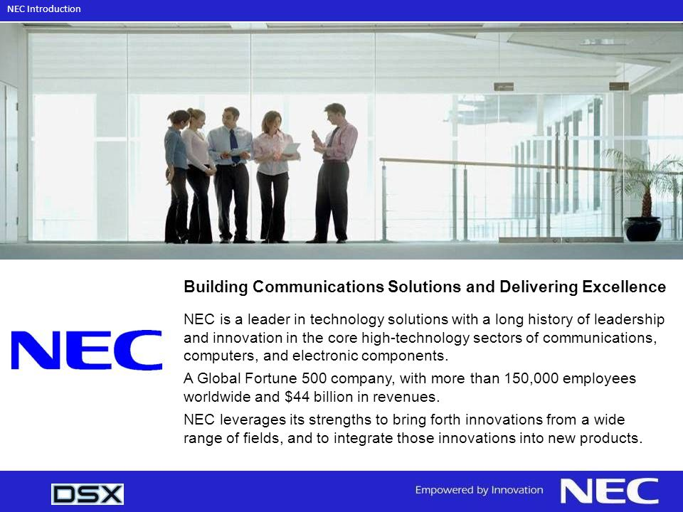Building Communications Solutions and Delivering Excellence
