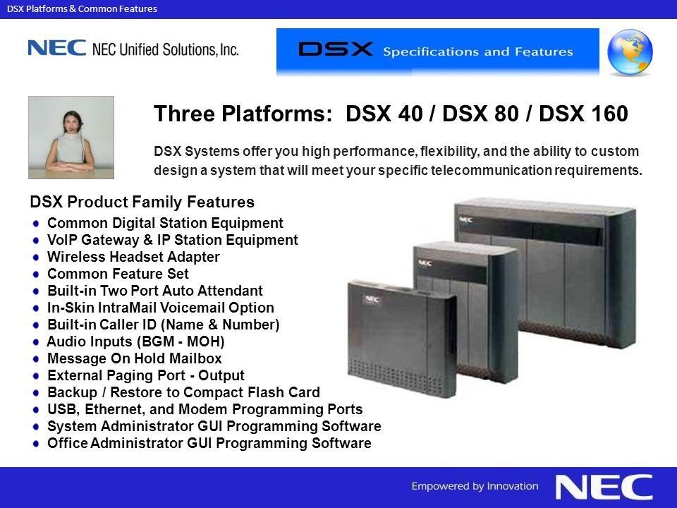 DSX Platforms & Common Features