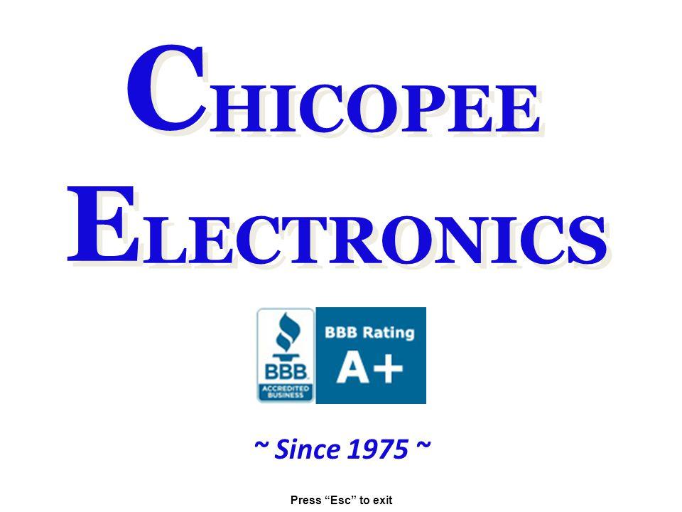 CHICOPEE ELECTRONICS ~ Since 1975 ~ Press Esc to exit