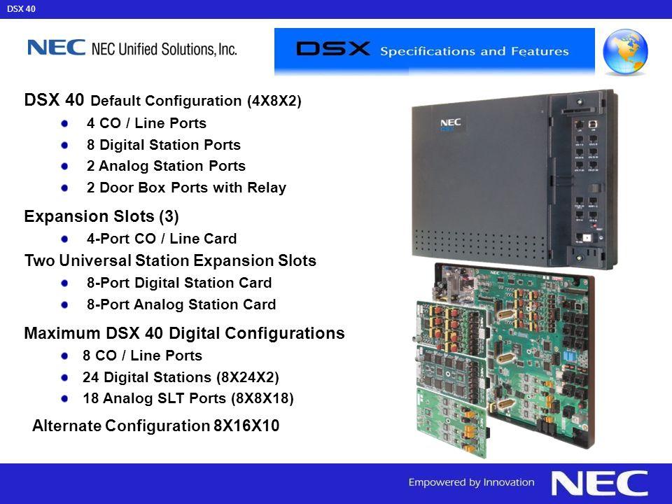 DSX 40 Default Configuration (4X8X2)