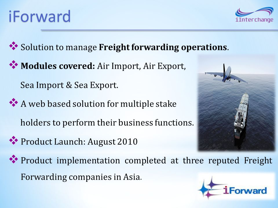 iForward Solution to manage Freight forwarding operations.