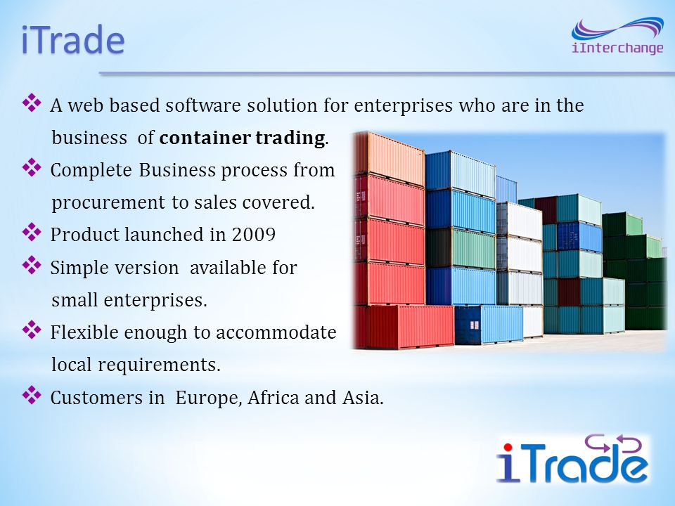 iTrade A web based software solution for enterprises who are in the
