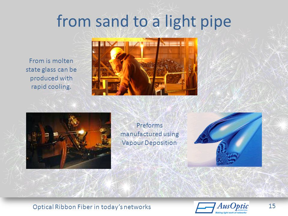 from sand to a light pipe