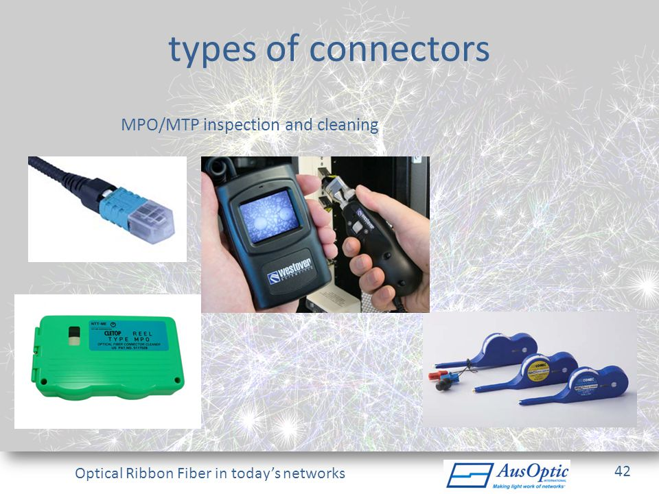 types of connectors MPO/MTP inspection and cleaning