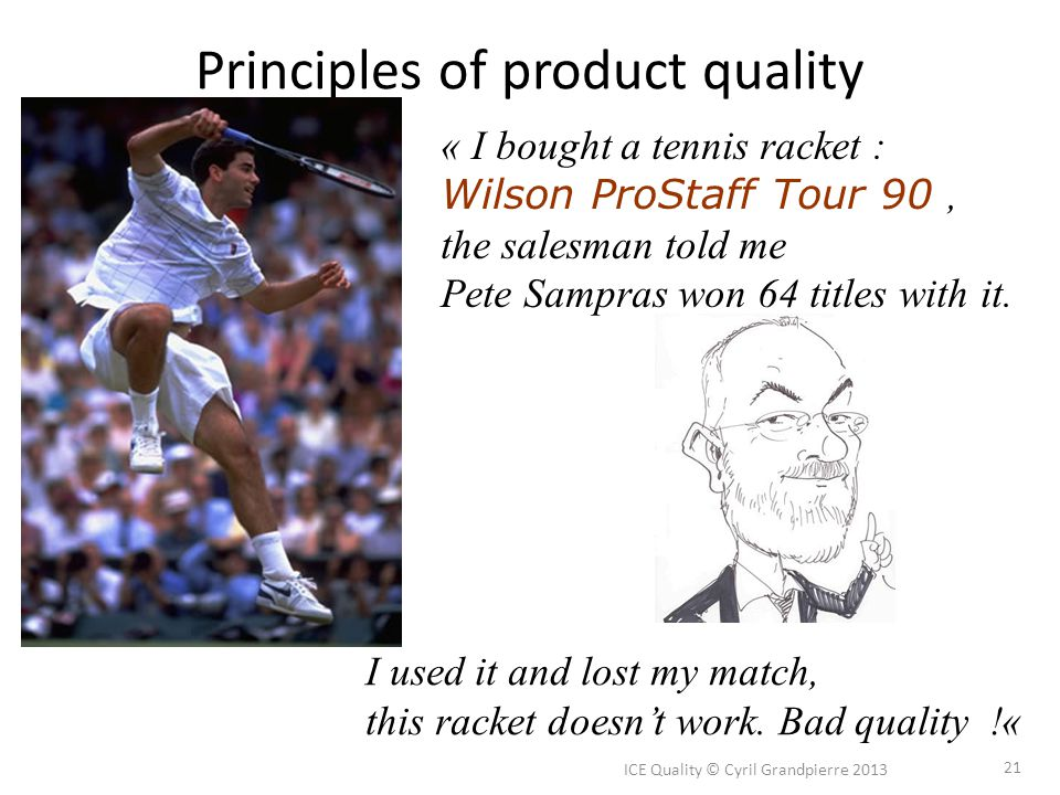 Principles of product quality