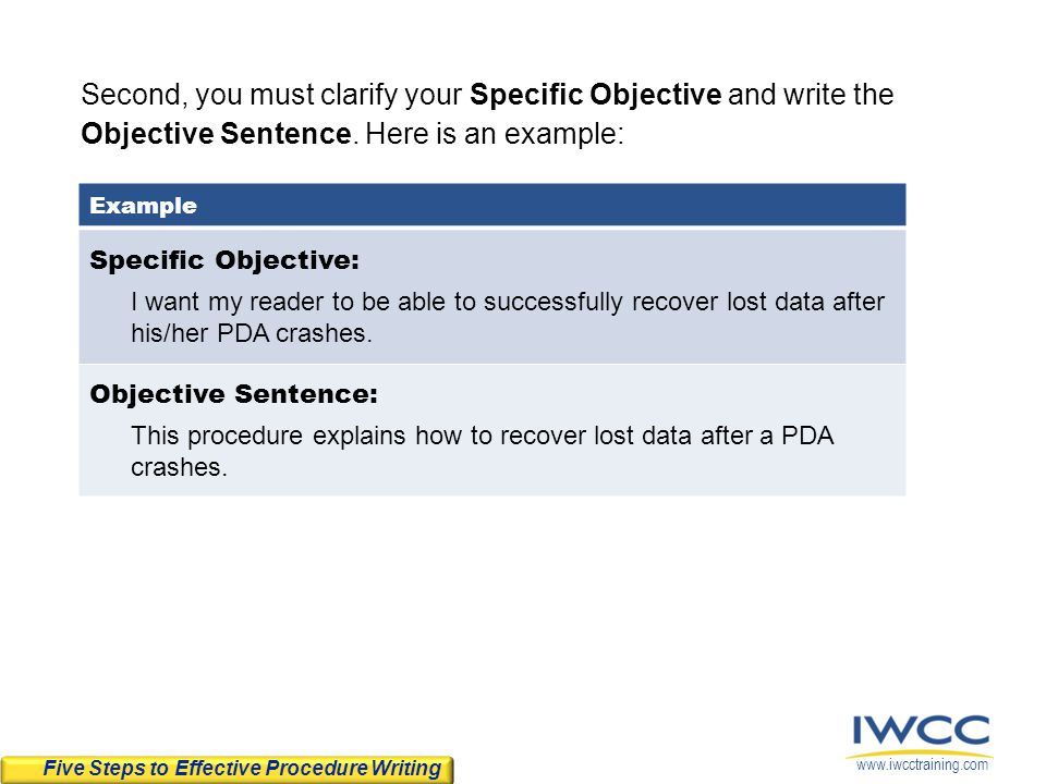 Second, you must clarify your Specific Objective and write the Objective Sentence. Here is an example: