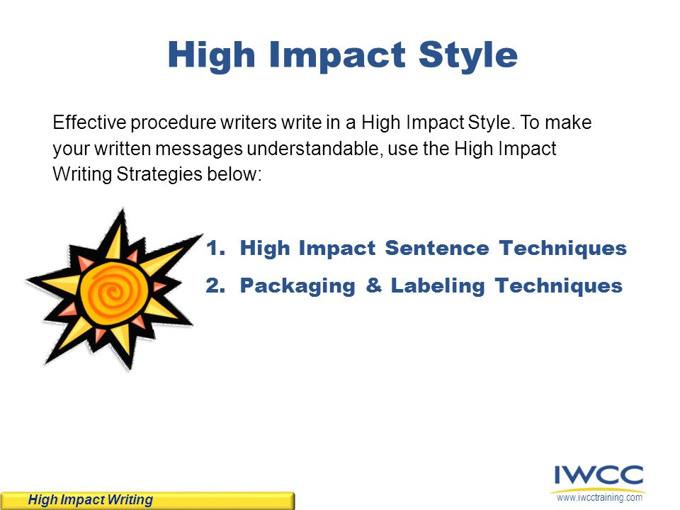 High Impact Style High Impact Sentence Techniques