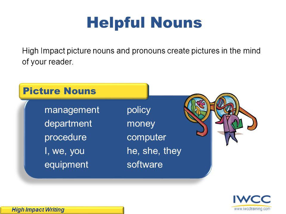 Helpful Nouns Picture Nouns management department procedure I, we, you