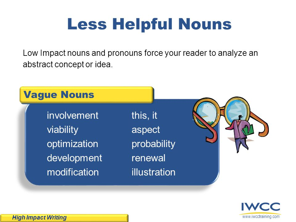 Less Helpful Nouns Vague Nouns involvement viability optimization