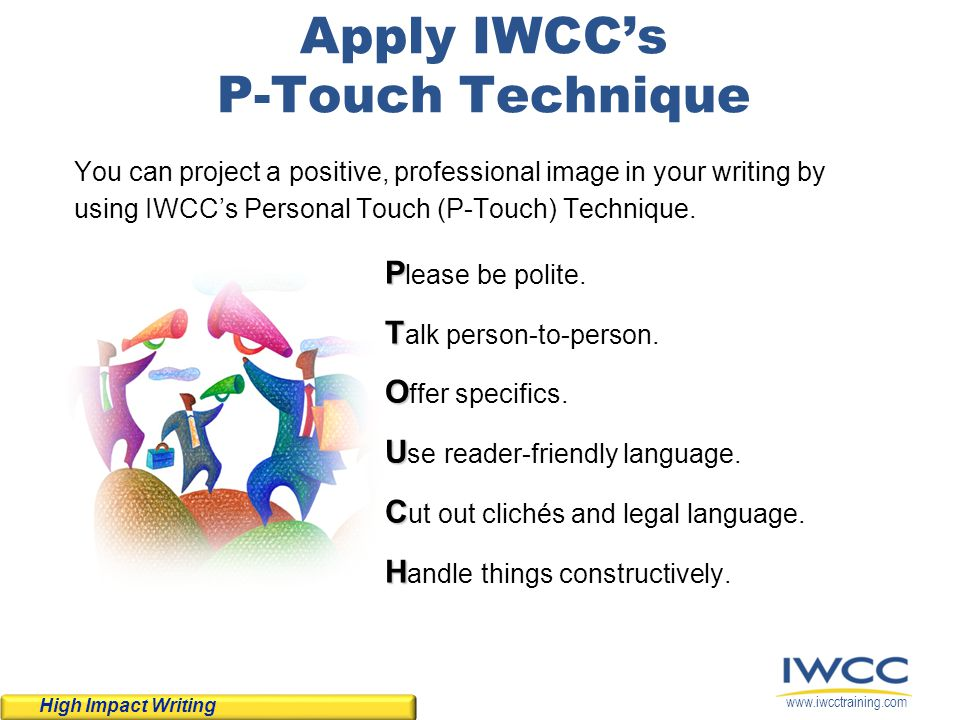 Apply IWCC's P-Touch Technique
