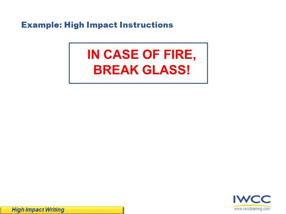 IN CASE OF FIRE, BREAK GLASS!