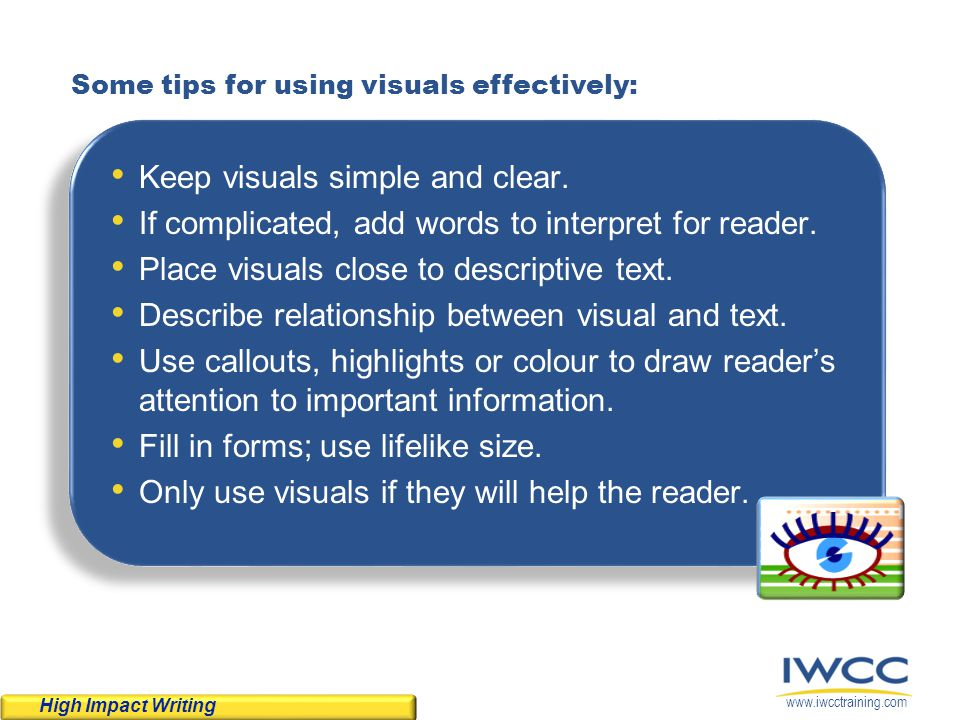 Keep visuals simple and clear.