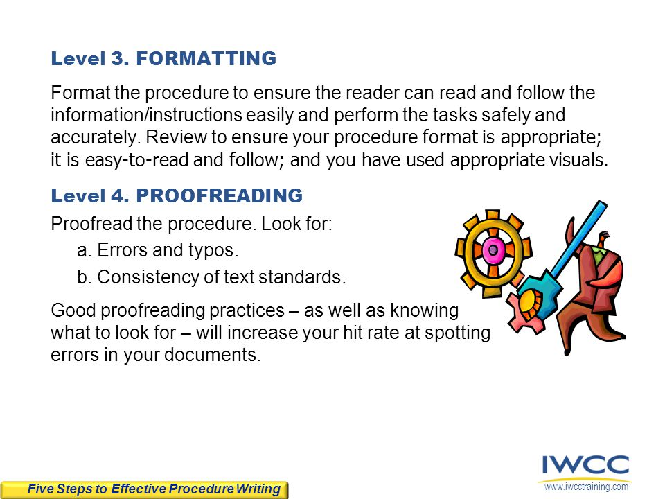 Proofread the procedure. Look for: a. Errors and typos.