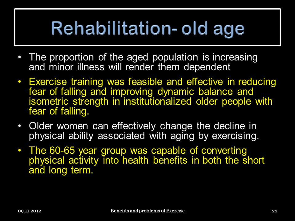 Rehabilitation- old age