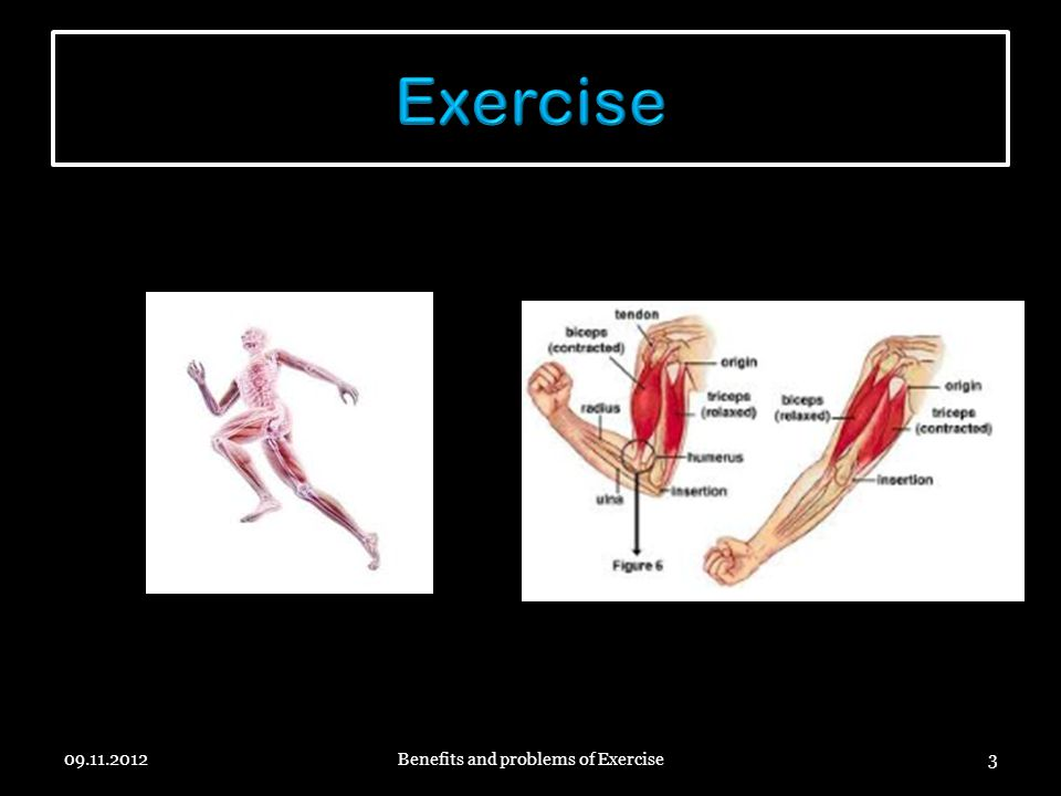 Benefits and problems of Exercise