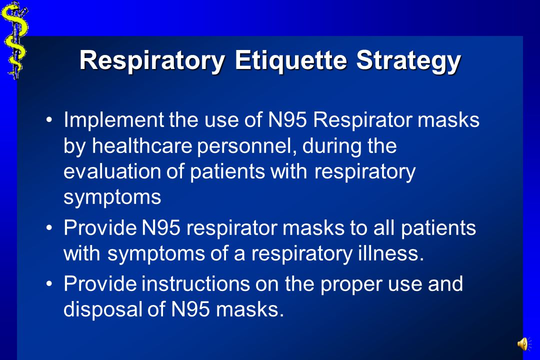 Respiratory Etiquette Strategy