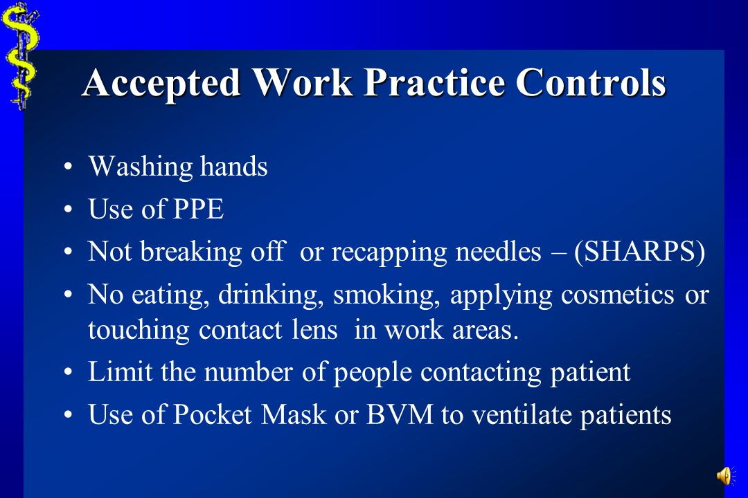 Accepted Work Practice Controls
