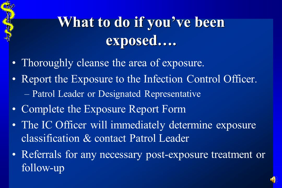 What to do if you've been exposed….