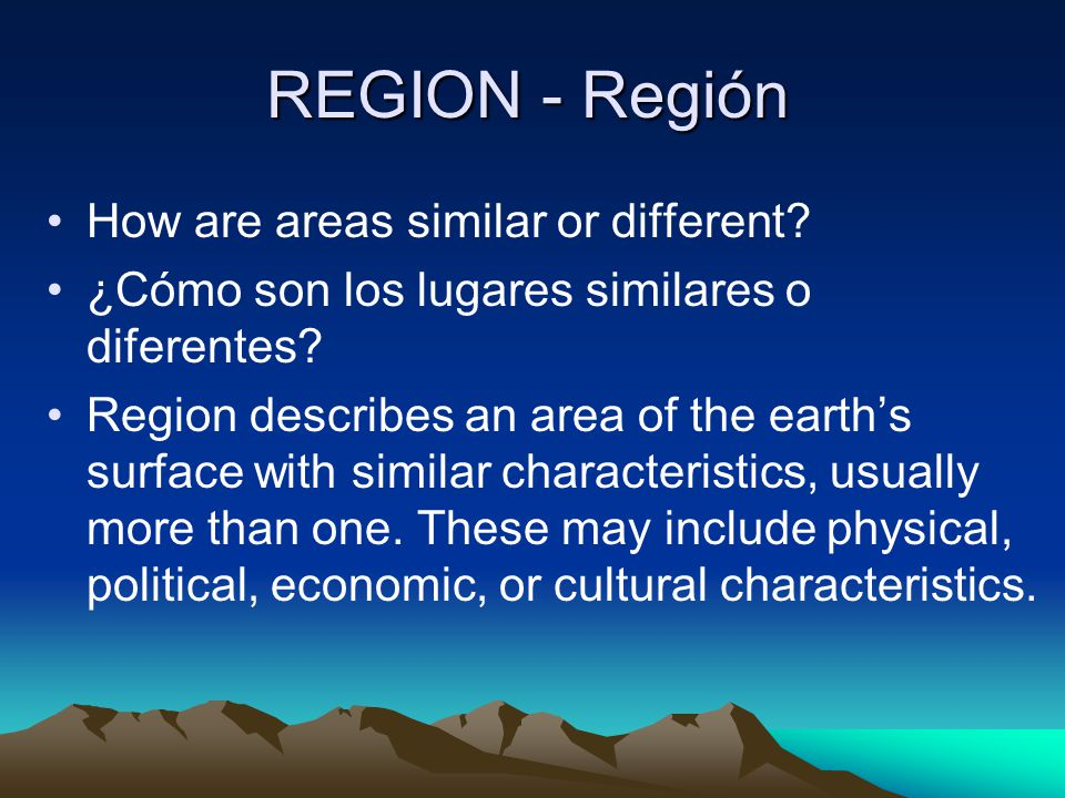 REGION - Región How are areas similar or different