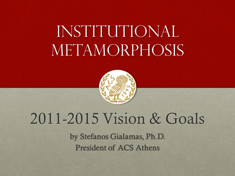 Institutional MetamorPHosis