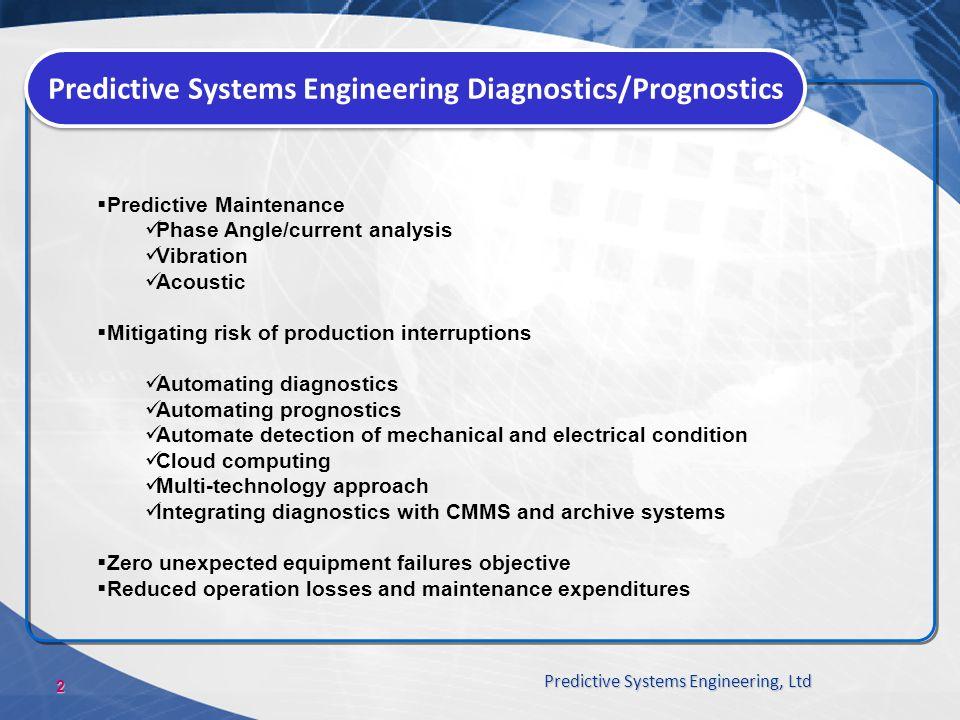 Predictive Systems Engineering Diagnostics/Prognostics