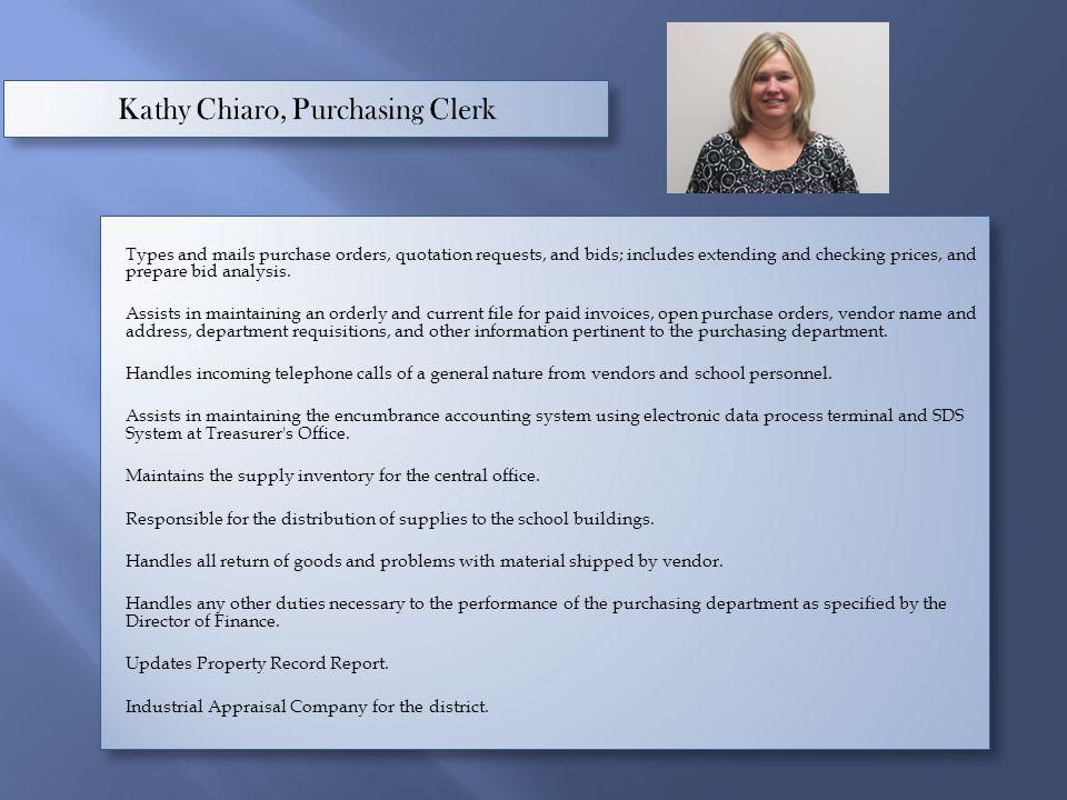 Kathy Chiaro, Purchasing Clerk
