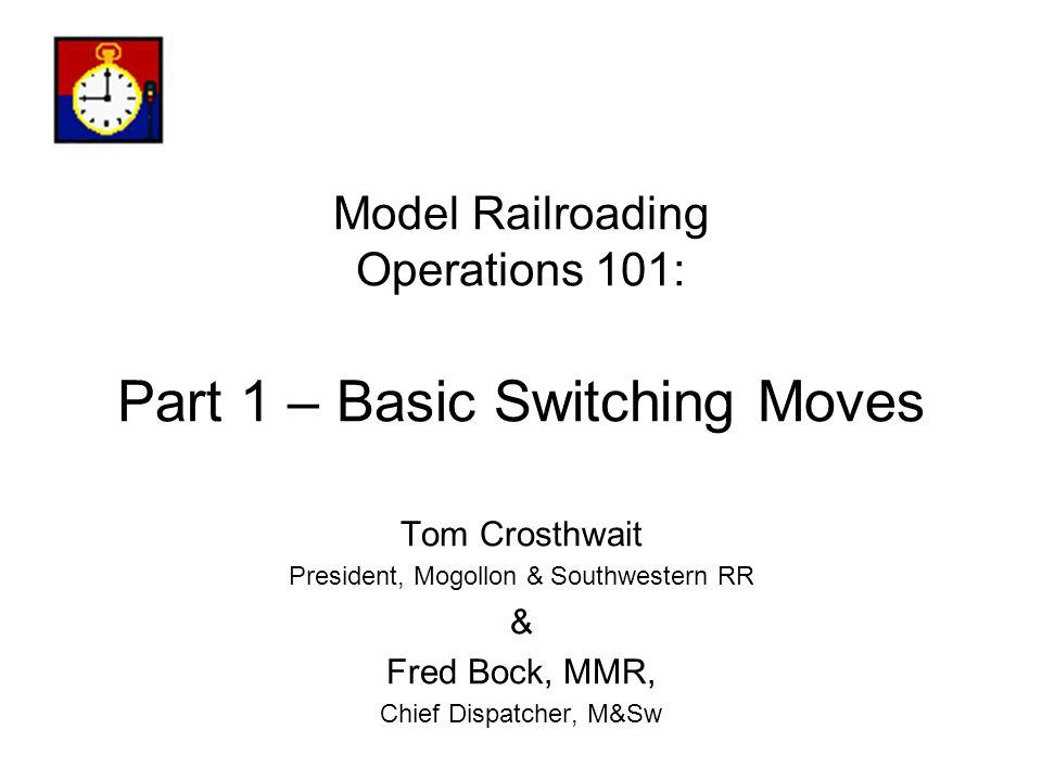 Model Railroading Operations 101: Part 1 – Basic Switching Moves