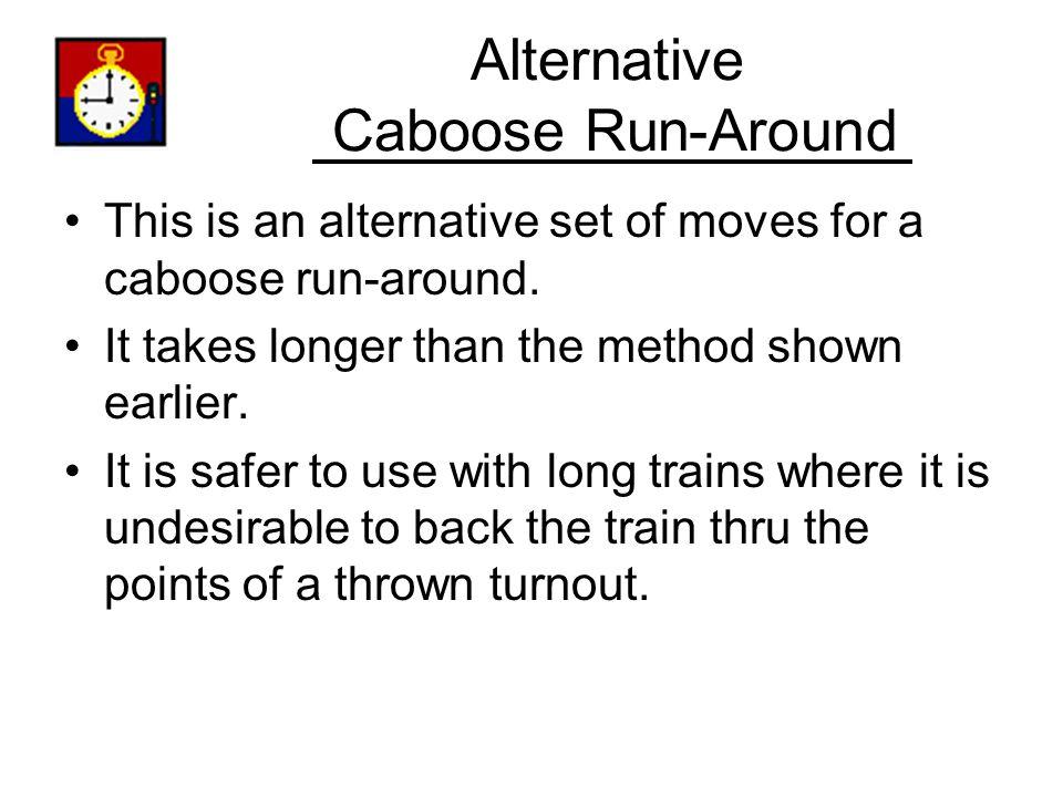 Alternative Caboose Run-Around