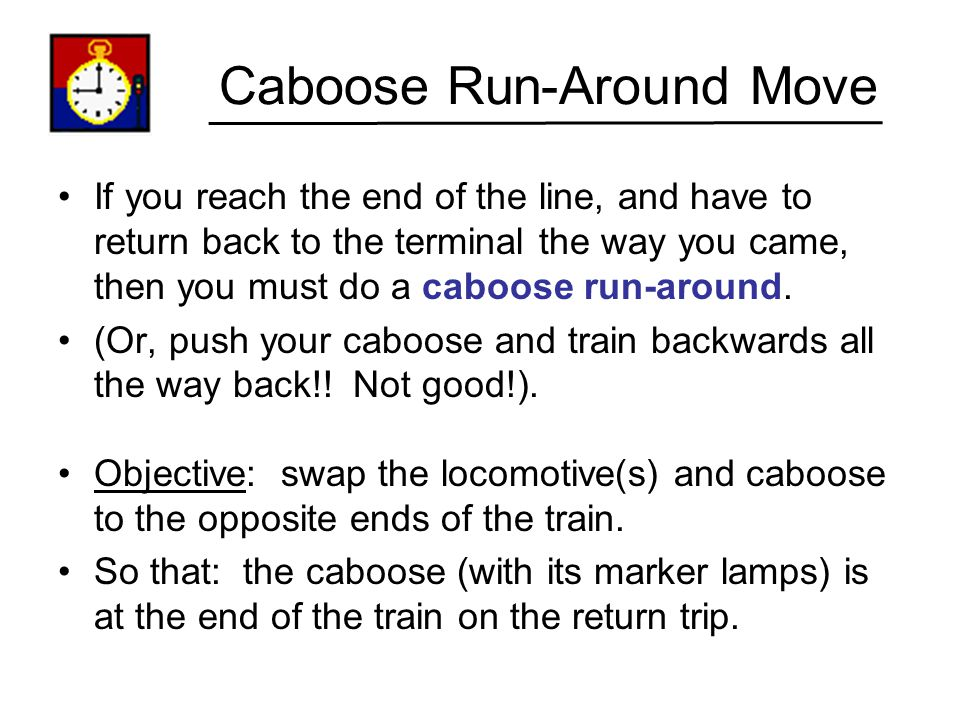 Caboose Run-Around Move
