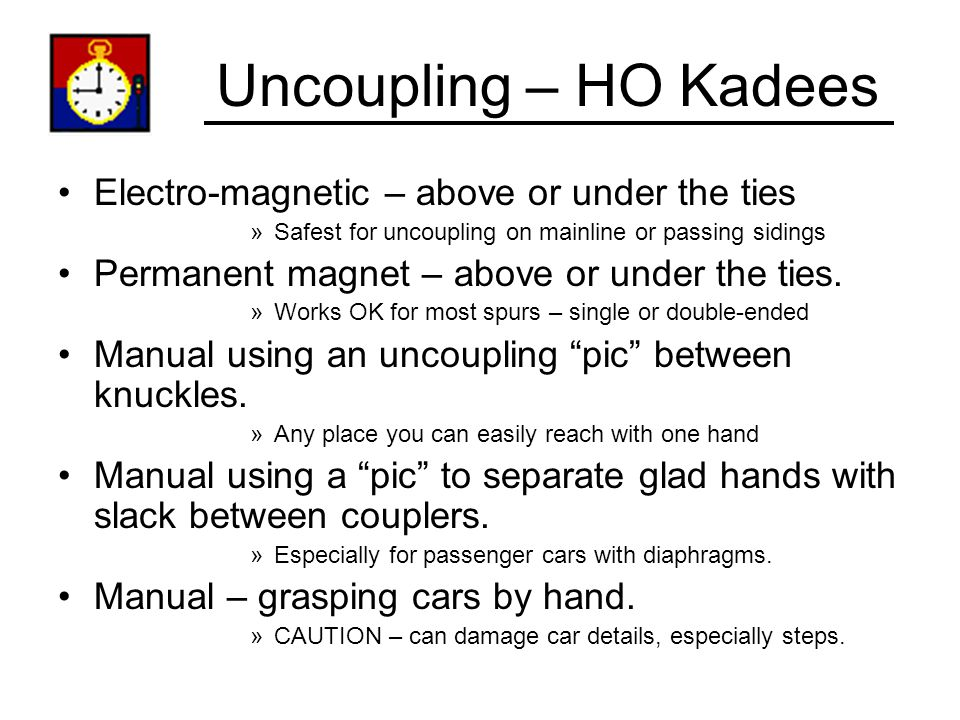 Uncoupling – HO Kadees Electro-magnetic – above or under the ties
