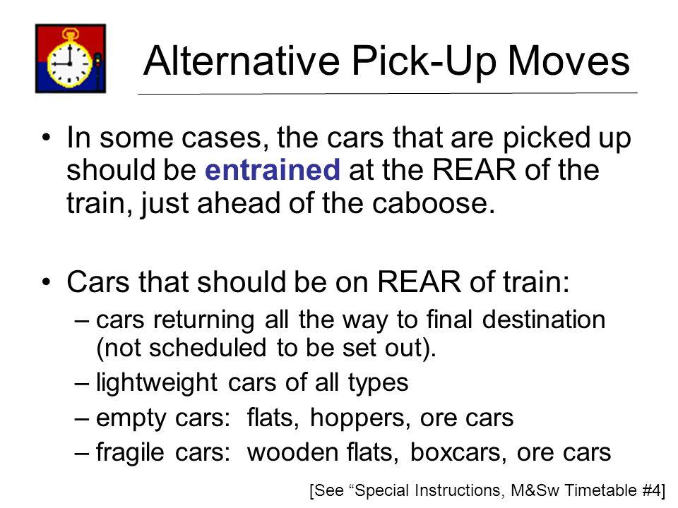 Alternative Pick-Up Moves