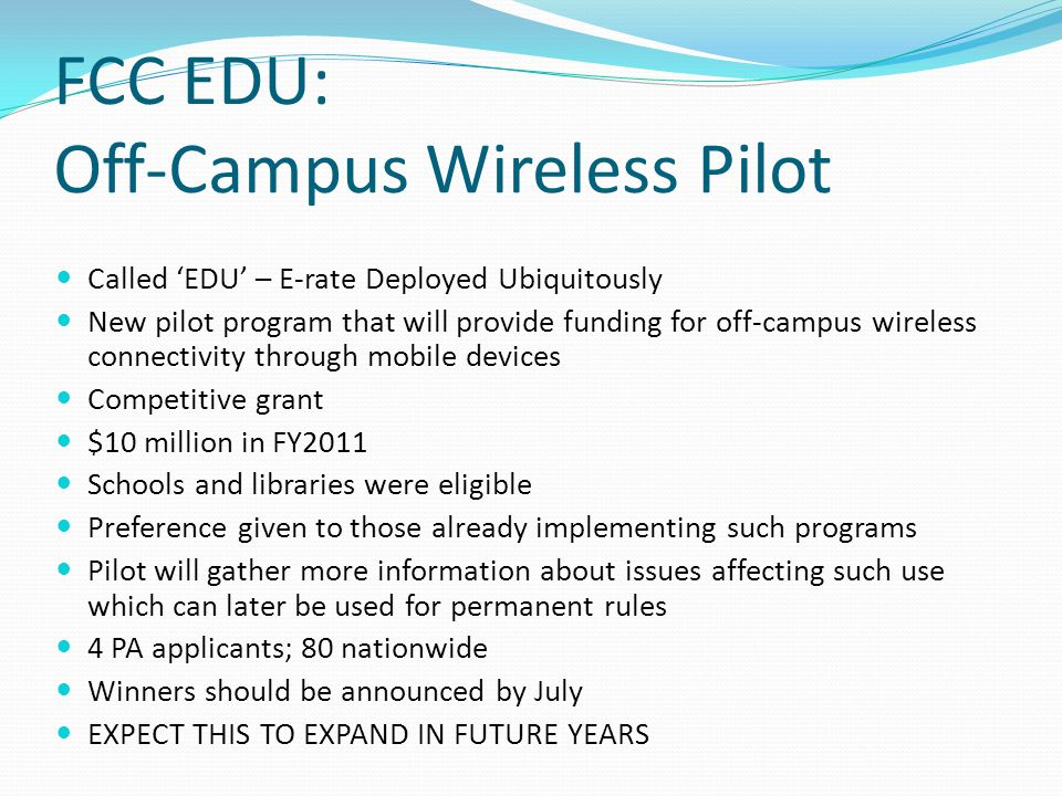 FCC EDU: Off-Campus Wireless Pilot
