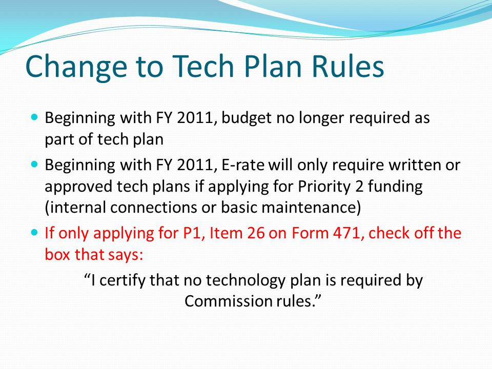 Change to Tech Plan Rules