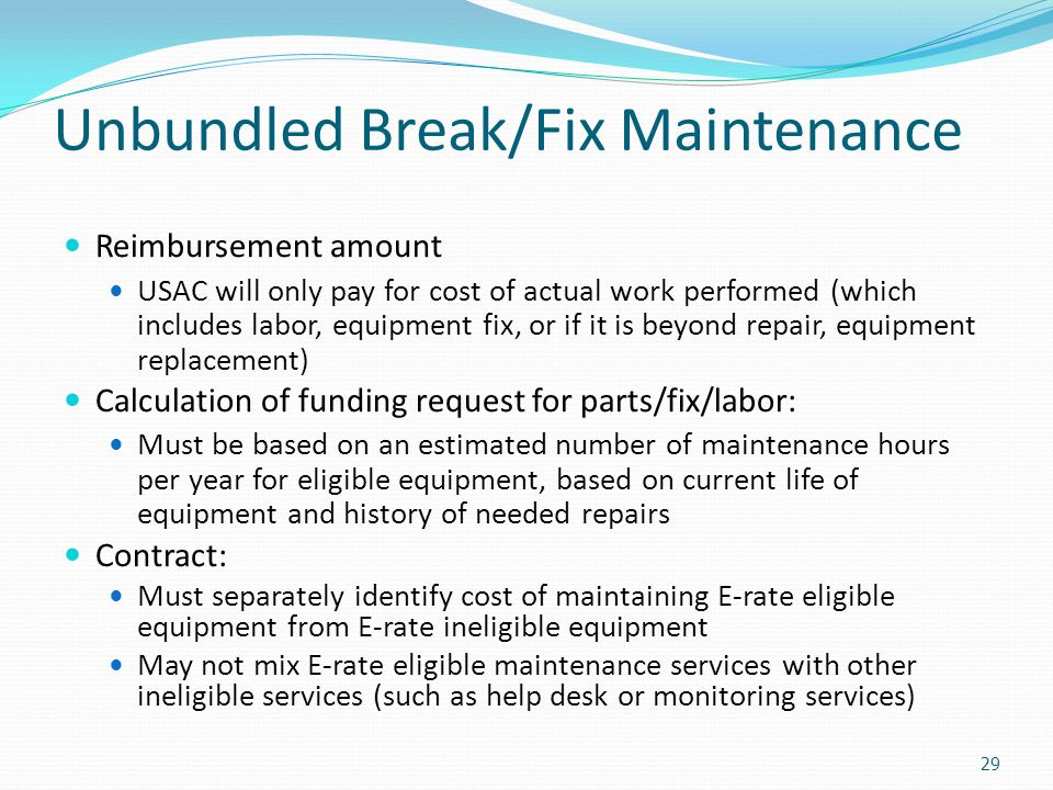 Unbundled Break/Fix Maintenance