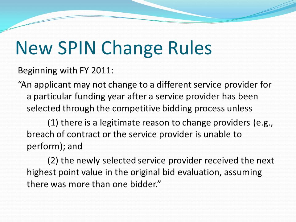 New SPIN Change Rules
