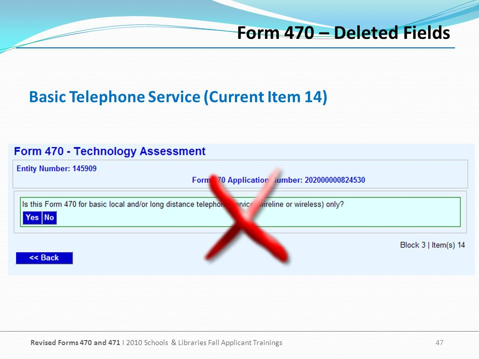 Form 470 – Deleted Fields Basic Telephone Service (Current Item 14)