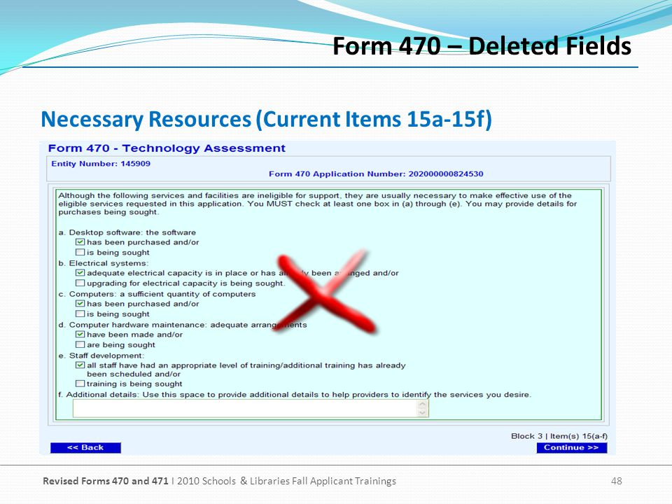 Form 470 – Deleted Fields Necessary Resources (Current Items 15a-15f)