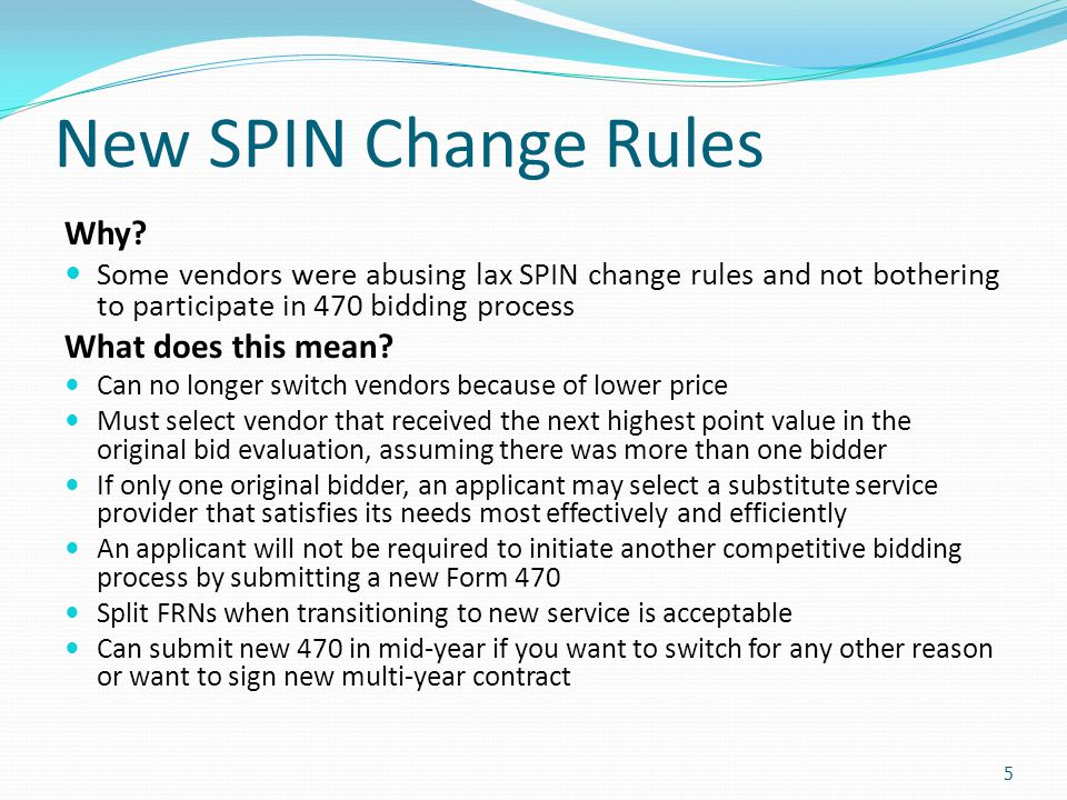 New SPIN Change Rules Why What does this mean