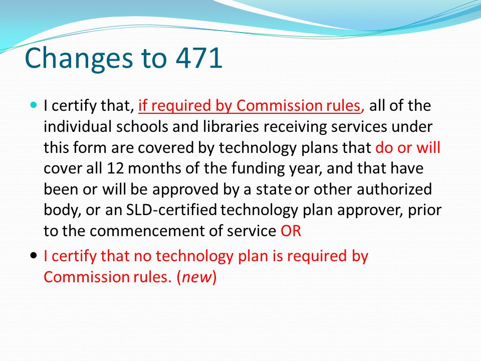 Changes to 471
