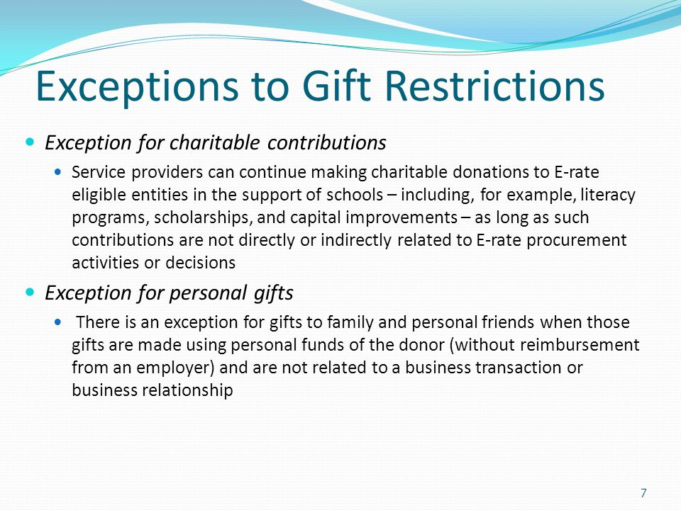 Exceptions to Gift Restrictions