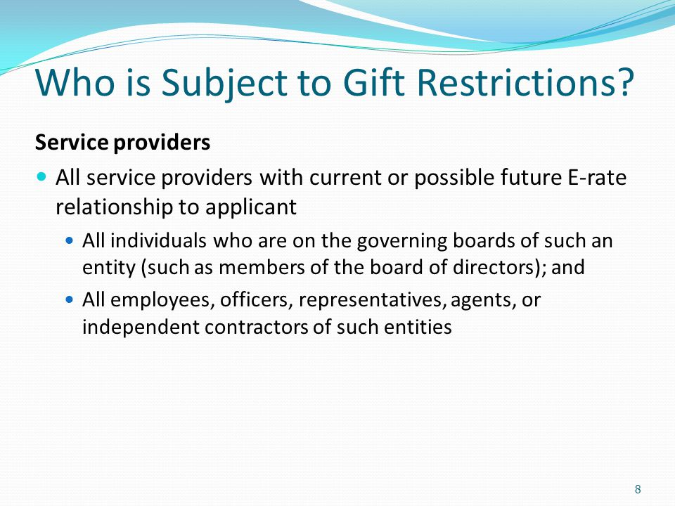 Who is Subject to Gift Restrictions