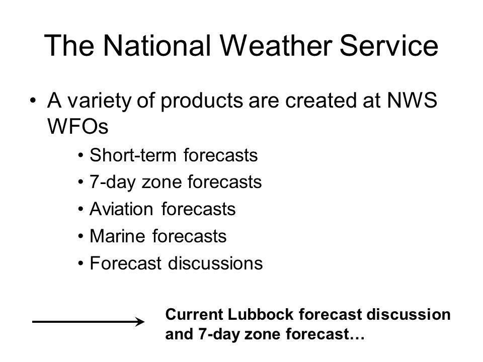 The National Weather Service