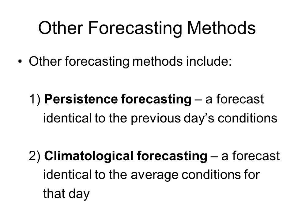 Other Forecasting Methods