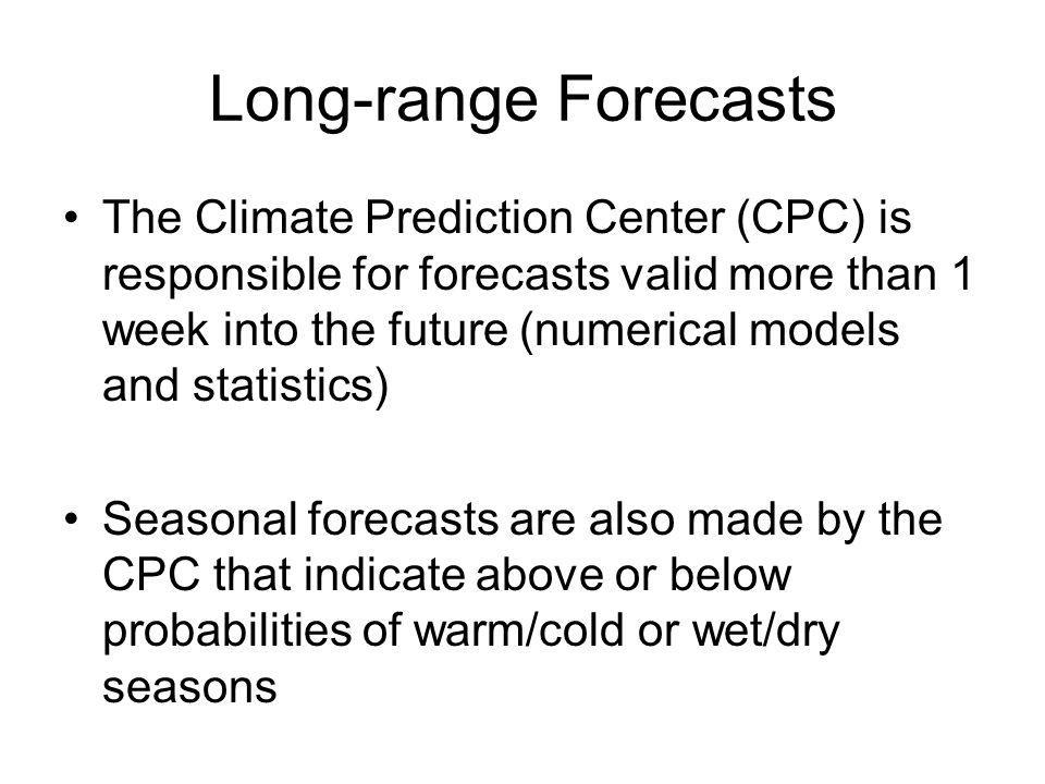 Long-range Forecasts